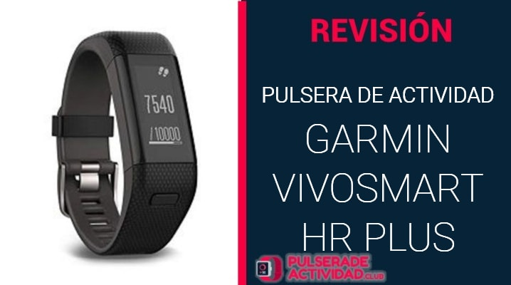 Pulsera de Actividad Vivosmart HR Plus